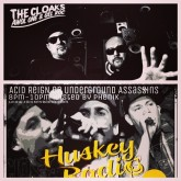 Huskey Radio The Cloaks and AR